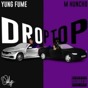 Instrumental: Yung Fume - Droptop Ft. M Huncho (Produced By TR The Producer)